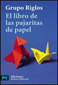 LIBROS - EL LIBRO DE LAS PAJARITAS DE PAPEL