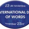 Día Internacional de la Palabra